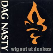 DAG NASTY - Wig out at denkos LP Dischord UUSI Made In USA