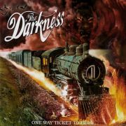 DARKNESS - One way ticket to hell…and back CD