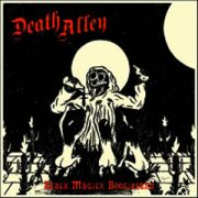 DEATH ALLEY - Black magic boogieland