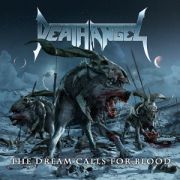 DEATH ANGEL - Dream Calls For Blood CD