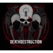 DEATH DESTRUCTION - II