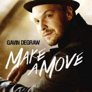 DEGRAW GAVIN - Make A Move