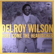 DELROY WILSON - Here Come The Heartaches LP UUSI Kingston Sounds