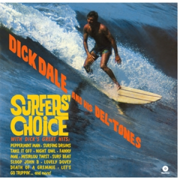 DICK DALE AND HIS DEL-TONES - Surfer's Choice LP UUSI Waxtime