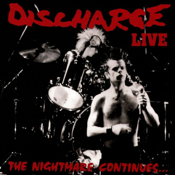 DISCHARGE - Live - The Nightmare Continues LP Let Them Eat Vinyl LTD CLEAR uusi