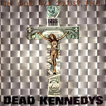 DEAD KENNEDYS - In God We Trust LP UUSI Let Them Eat vinyl