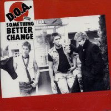 D.O.A. - Something better change LP Sudden Death UUSI