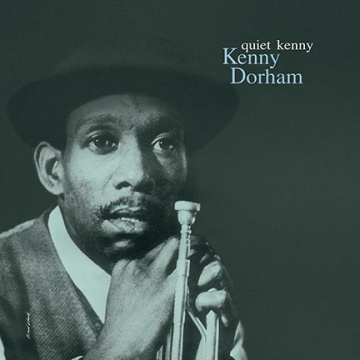 DORHAM KENNY - Quiet Kenny LP DOL Records