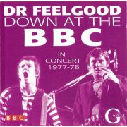 DR. FEELGOOD - Down At The BBC In Concert 1977-78 CD