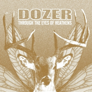 DOZER - Through the Eyes of Heathens LP UUSI Heavy Psych Sounds