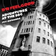 DR. FEELGOOD - Adventures At The BBC 2CD
