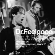 DR. FEELGOOD - I'm A Man (The Best Of The Wilko Johnson Years 1974-1977)