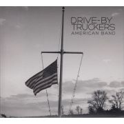 DRIVE-BY TRUCKERS - American Band CD
