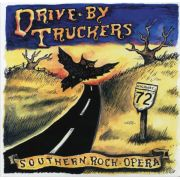 DRIVE-BY TRUCKERS - Southern Rock Opera 2CD