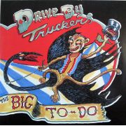 DRIVE-BY TRUCKERS - Big Thing to Do CD