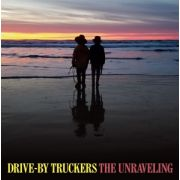 DRIVE-BY TRUCKERS - Unraveling CD