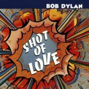 DYLAN BOB - Shot of Love