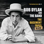 DYLAN BOB AND THE BAND - Basement Tapes Raw - The Bootleg Series Vol. 11 2CD