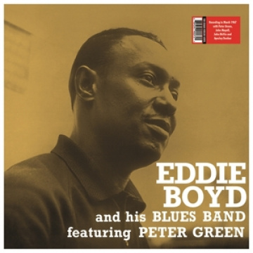 EDDIE BOYD & His Blues Band featuring Peter Green - Eddie Boyd and His Blues Band LP UUSI Vinyl Lovers