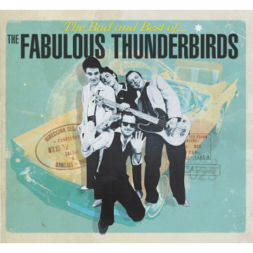 FABULOUS THUNDERBIRDS - The Bad and Best of 2LP Repertoire M/VG+