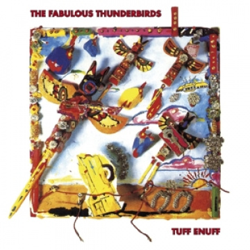 FABULOUS THUNDERBIRDS - Tuff Enuff CD