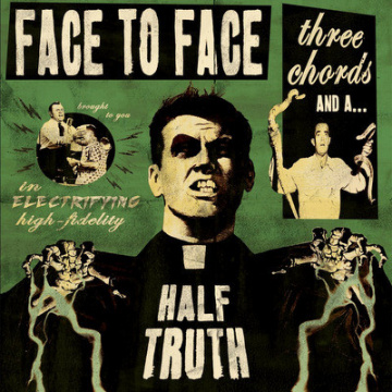 FACE TO FACE - Three chords and a half truth LP Antagonist UUSI