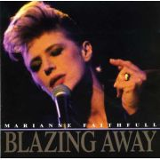 FAITHFULL MARIANNE - Blazing Away CD