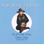 FAITHFULL MARIANNE -  It's All Over Now, Baby Blue - The NEMS Years - Vol. 1 CD