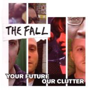 FALL - Your Future, Our Clutter