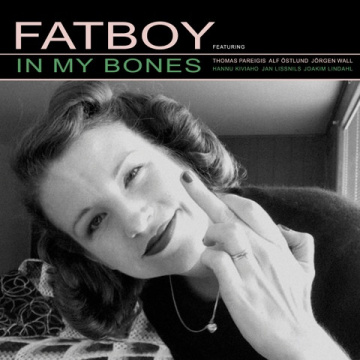 FATBOY - In My Bones CD