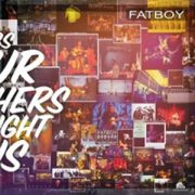 FATBOY - Songs Our Mothers Taught Us CD