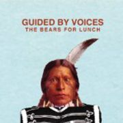 GUIDED BY VOICES - Bears For Lunch CD