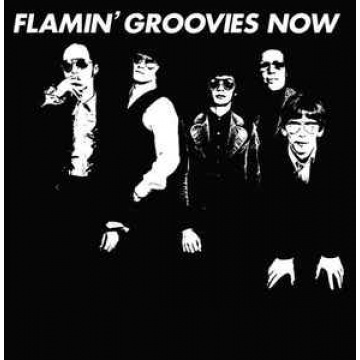 FLAMIN GROOVIES - Now LP 4MenWithBeards UUSI M/M