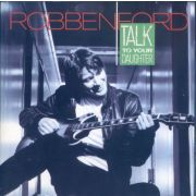 FORD ROBBEN - Talk to your daughter CD
