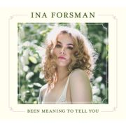 FORSMAN INA - Been Meaning To Tell You CD