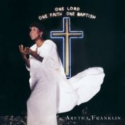 FRANKLIN ARETHA - One Lord one faith 2CD