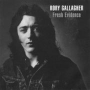 GALLAGHER RORY - Fresh evidence CD