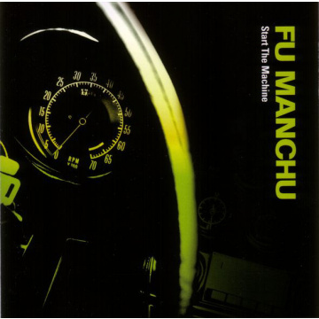 FU MANCHU - Start The Machine LP +Flexi LTD 3000 Neon Green/Black Splatter