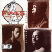 FUGEES - Blunted on reality CD
