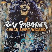 GALLAGHER RORY - Check Shirt Wizard (Live In '77) 2CD