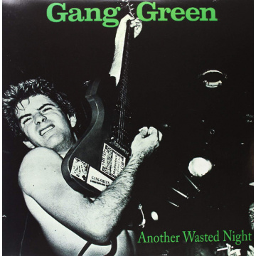 GANG GREEN - Another Wasted Night LP UUSI Taang Records LTD YELLOW