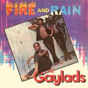 GAYLADS - Fire And Rain CD