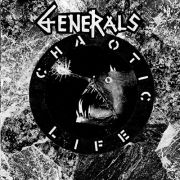 GENERALS - Chaotic Life 7-INCH EP UUSI