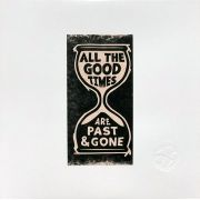 Gillian Welch & David Rawlings ‎– All The Good Times (Are Past & Gone) CD