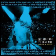 GOO GOO DOLLS - The Audience Is That Way (The Rest of the Show) Vol. 2 LP (LTD BLACK FRIDAY 2018 RELEASE)