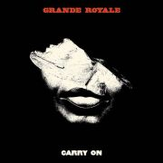 GRANDE ROYALE - Carry On LP UUSI Sign Records
