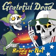 GRATEFUL DEAD - Ready or Not CD