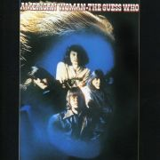 GUESS WHO - American Woman CD