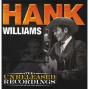WILLIAMS HANK - The unreleased recordings LP TimeLife UUSI