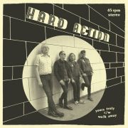 "HARD ACTION - Yours Truly / Walk Away 7"" UUSI"